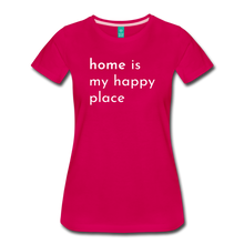 Load image into Gallery viewer, Home Is My Happy Place Women's T-Shirt - dark pink
