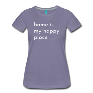 Home Is My Happy Place Women's T-Shirt - washed violet