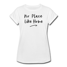 Load image into Gallery viewer, No Place Like Home Women's Relaxed T-Shirt - white