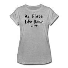 Load image into Gallery viewer, No Place Like Home Women's Relaxed T-Shirt - heather gray