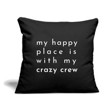 "Load image into Gallery viewer, Crazy Crew Throw Pillow Cover 18"" x 18"" - black"