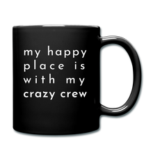 Load image into Gallery viewer, My Happy Place Is With My Crazy Mug - black