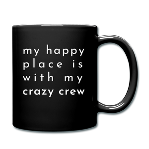 My Happy Place Is With My Crazy Mug - black