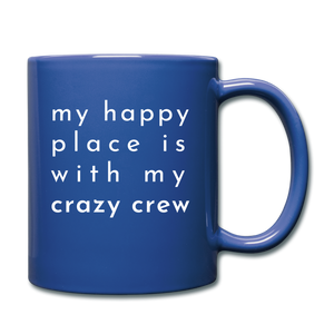 My Happy Place Is With My Crazy Mug - royal blue