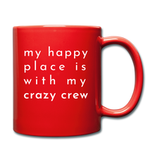 Load image into Gallery viewer, My Happy Place Is With My Crazy Mug - red