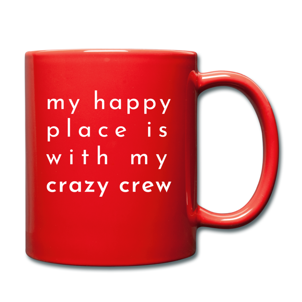 My Happy Place Is With My Crazy Mug - red