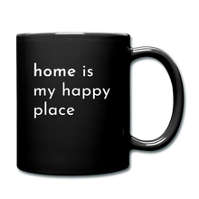 Load image into Gallery viewer, Home Is My Happy Place Mug - black