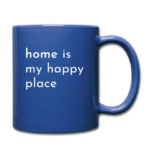Load image into Gallery viewer, Home Is My Happy Place Mug - royal blue