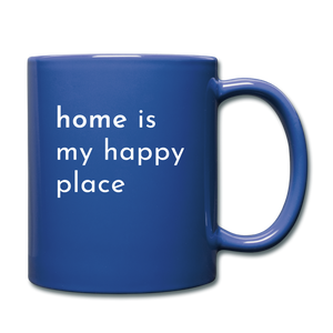 Home Is My Happy Place Mug - royal blue