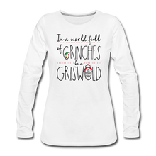 Load image into Gallery viewer, In a World Full of Grinches be a Griswald Women's Long Sleeve T-Shirt - white