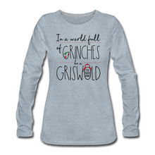 Load image into Gallery viewer, In a World Full of Grinches be a Griswald Women's Long Sleeve T-Shirt - heather ice blue