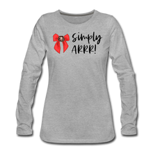 Load image into Gallery viewer, Simply Arrr! Women's Premium Long Sleeve T-Shirt - heather gray