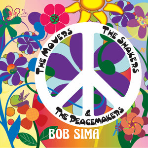 The Movers The Shakers and The Peacemakers (Hard Copy)