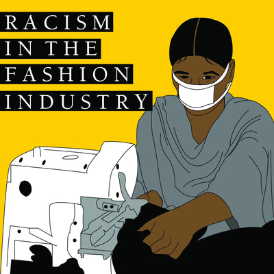 Racism in the Fashion Industry
