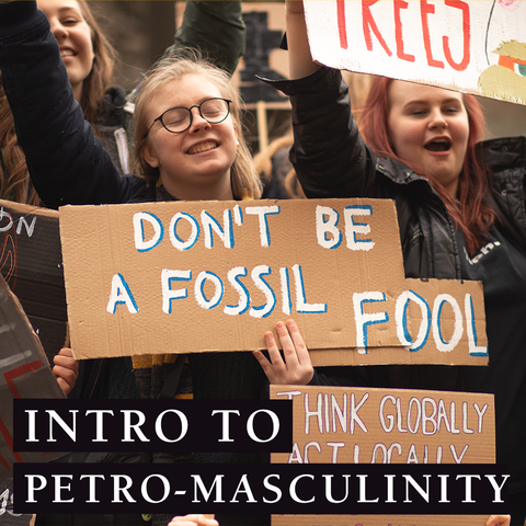 Intro to Petro-masculinity Title Image with image of young women at climate protest