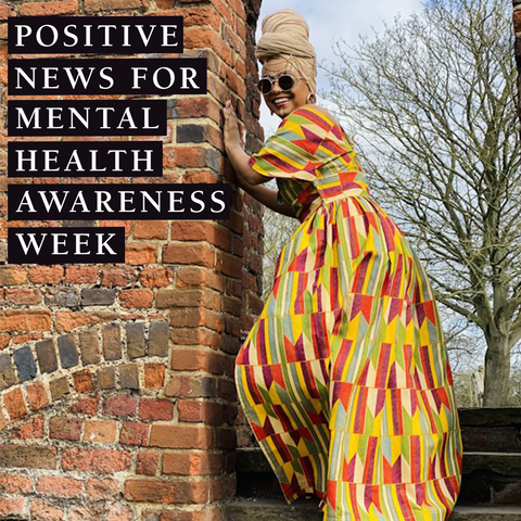 Positive News for Mental Health Awareness Week title image with laughing model in floor length dress and hair wrap