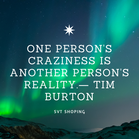 "Tim Burton Quotes ""One person's craziness is another person's reality."""