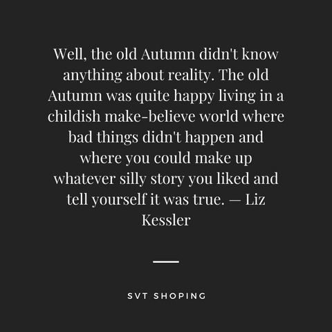 Picture displays a Quote by  Liz Kessler about the Old Autumn.