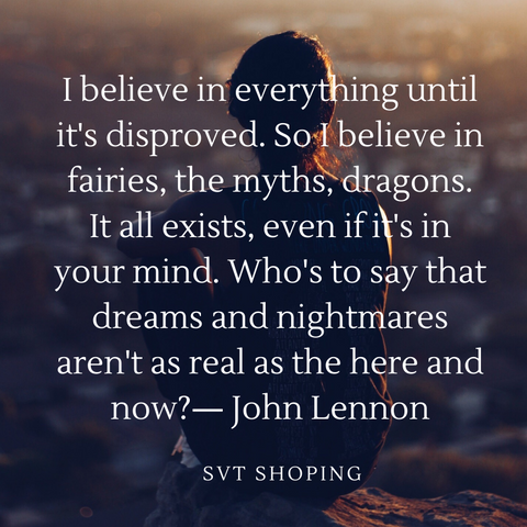 Quote stating the importance of belief by John Lennon