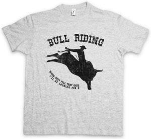 BULL RIDING T-SHIRT Rodeo Reiter Farmer Züchter Bulle Bullen Cowboy Ranch Reiten