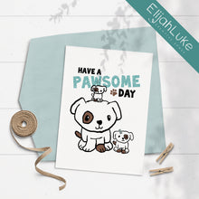 Load image into Gallery viewer, Have a Pawsome Day 5x7 Glittered Greeting Card by Elijah Luke