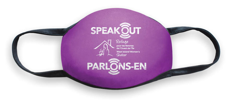 SPEAK OUT / PARLONS-EN Mask