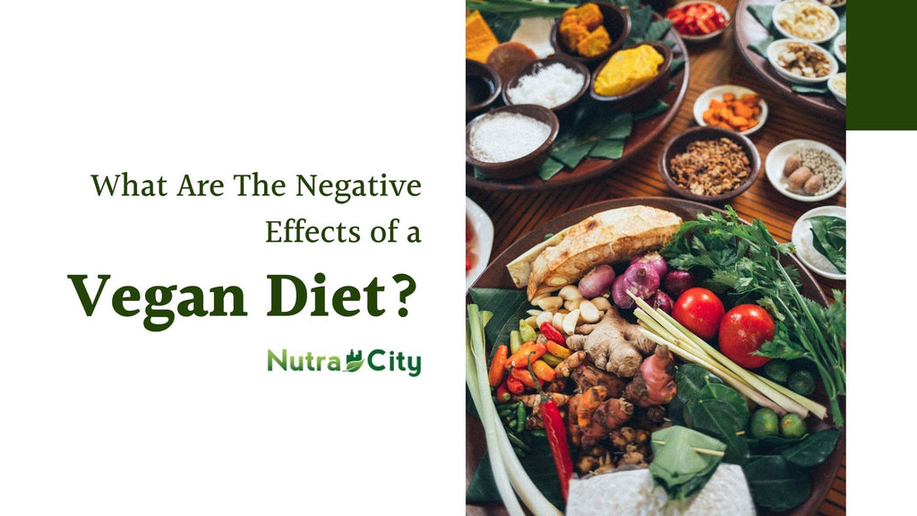 What are the negative effects of a vegan diet?