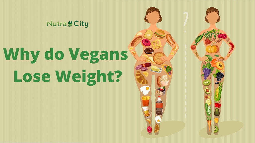 Why do Vegans  Lose Weight?