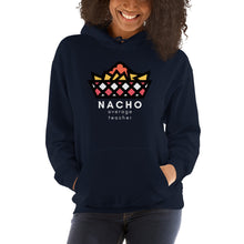 Load image into Gallery viewer, Nacho Average Teacher Unisex Sweatshirt Hoodie