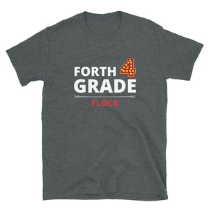 Forth Grade Flock Unisex Teacher T-Shirt