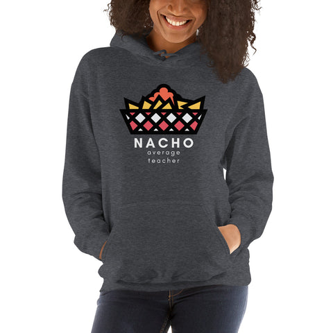 nacho average teacher sweatshirt