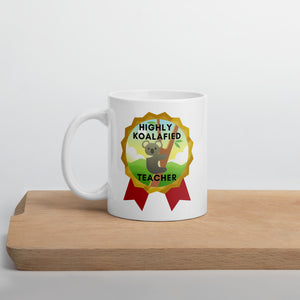 Highly Koalafied Teacher Mug