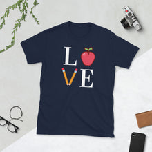Load image into Gallery viewer, LOVE Teacher Unisex T-Shirt