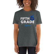 Load image into Gallery viewer, Fifth Grade Family Unisex Teacher T-Shirt