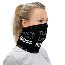 Load image into Gallery viewer, Teach like a boss Teacher Neck Gaiter/Face Cover