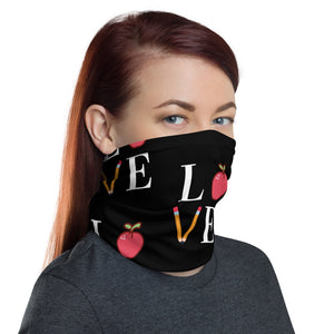 LOVE Teacher Neck Gaiter/Face Cover