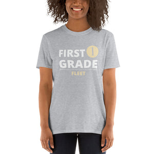 First Grade Fleet Unisex Teacher T-Shirt