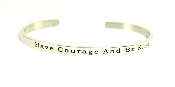 Love Your Life Bracelet-Have Courage And Be Kind