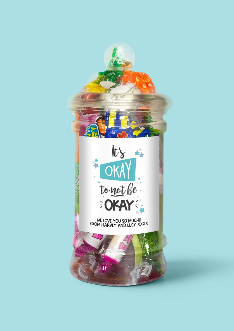 It's Okay To Not Be Okay - Sweet Dreams Candy
