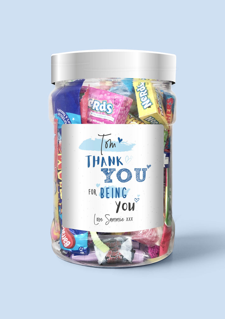 Thank you for being you - Sweet Dreams Candy Ltd
