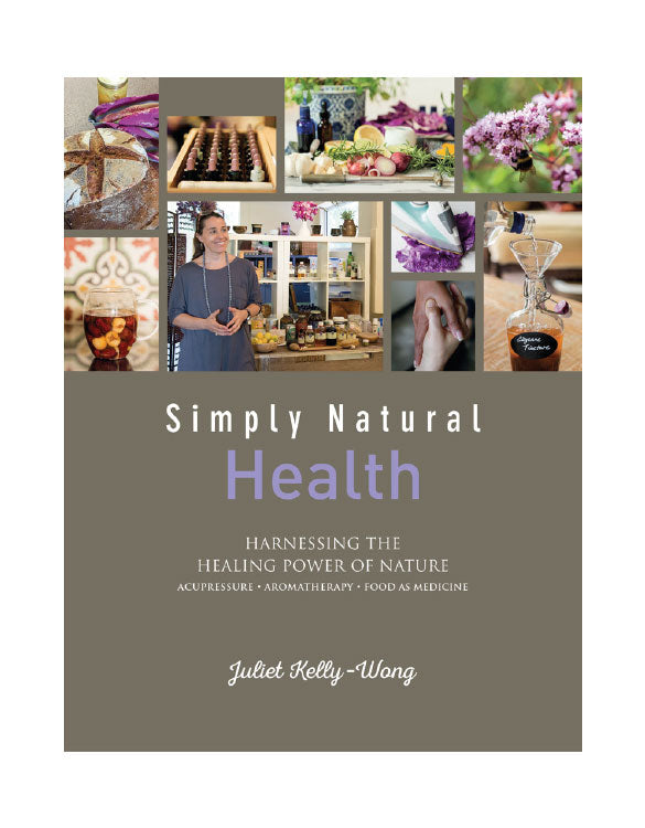 Simply Natural: Health: Harnessing the Healing Power of Nature