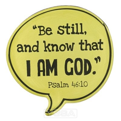 Be still and know that I am God - Yellow