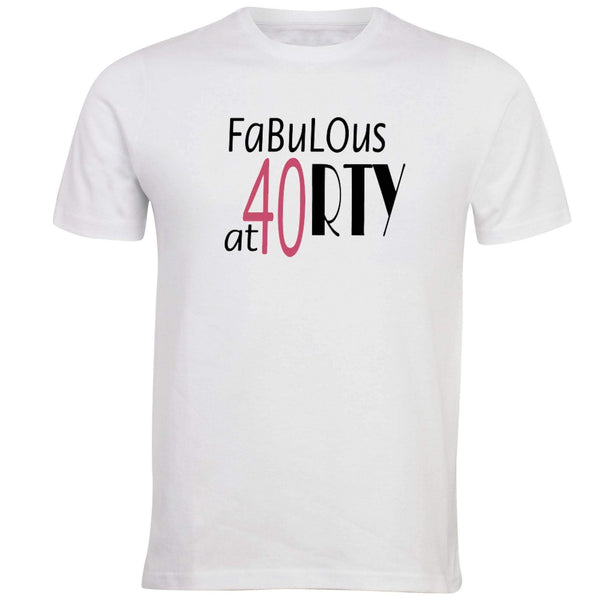 Fabulous at 40 T-shirt - Unusual Finds Discount Store