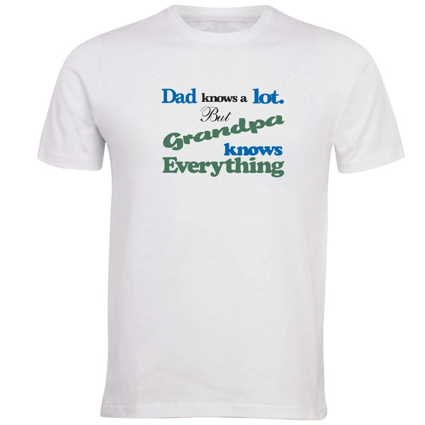 Dad Knows A Lot But Grandpa Knows Everything T-shirt - Unusual Finds Discount Store