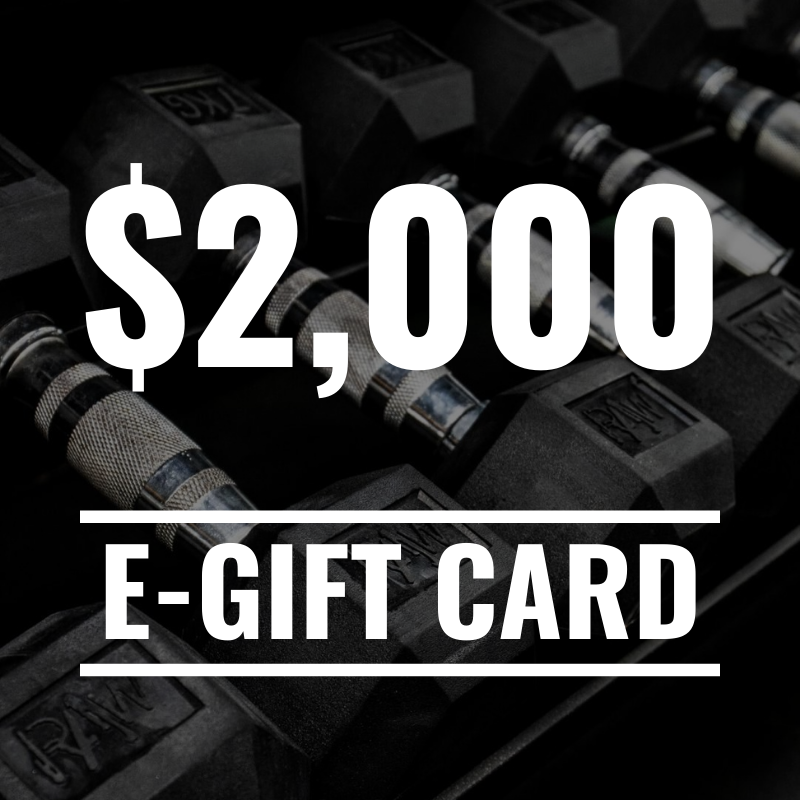 RAW Gift Card - $2,000 - RAW Fitness Equipment