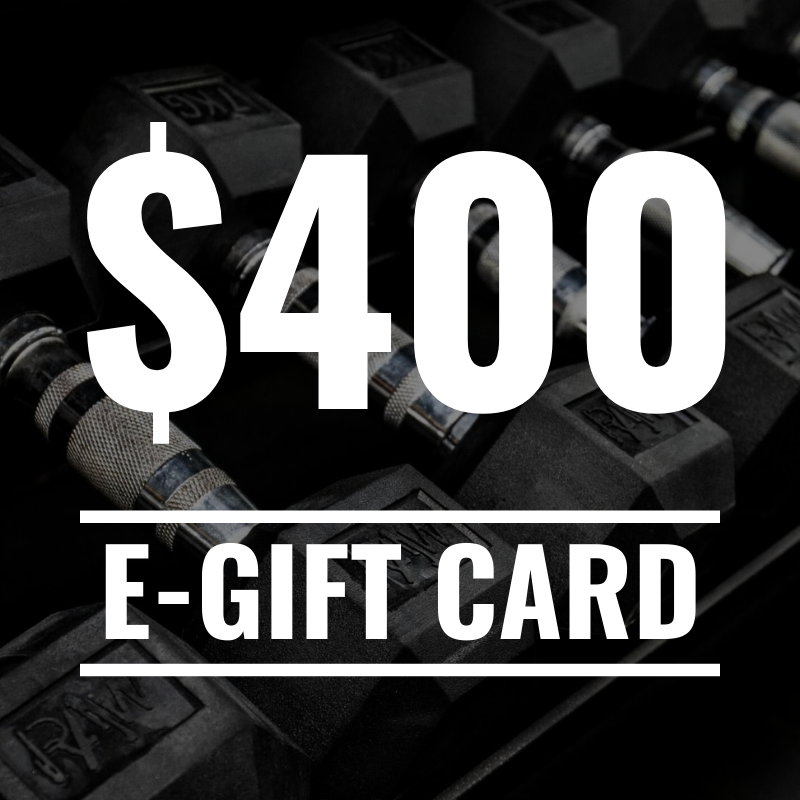 RAW Gift Card - $400 - RAW Fitness Equipment