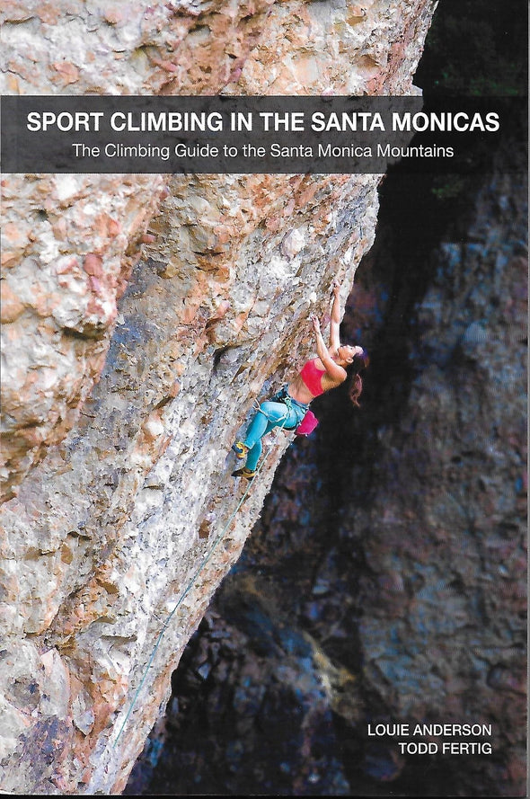 Sport Climbing in the Santa Monicas - Guidebook