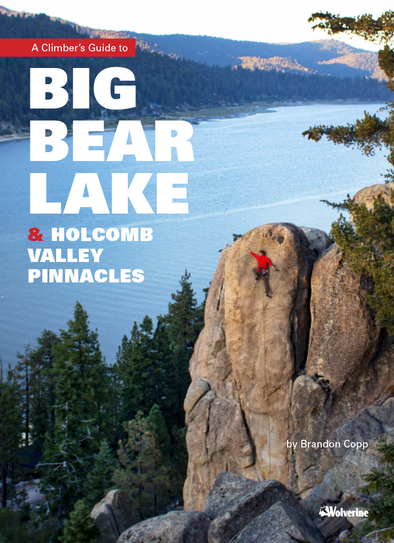 Guidebook - Big Bear Lake & Holcomb Valley Pinnacles