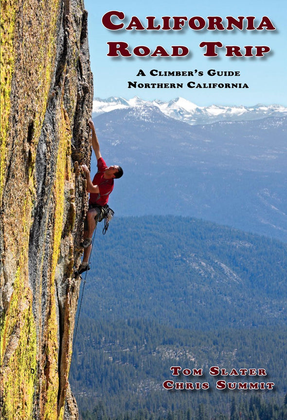 Guidebook - California Road Trip: A Climber's Guide to Northern California