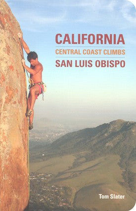 Guidebook - California Central Coast Rock Climbs: San Luis Obispo